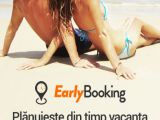 Vacanta cu pana la 40% mai ieftina. Descarca si tu aplicatia Early Booking