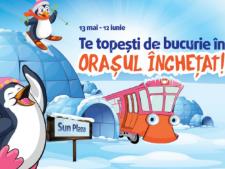 Copiii, invitati la inceput de vara sa se topeasca de bucurie in Orasul Inghetat